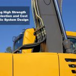 Balancing High Strength Tubing Selection and Cost in Hydraulic System Design